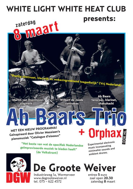 Ab Baars Trio + Orphax