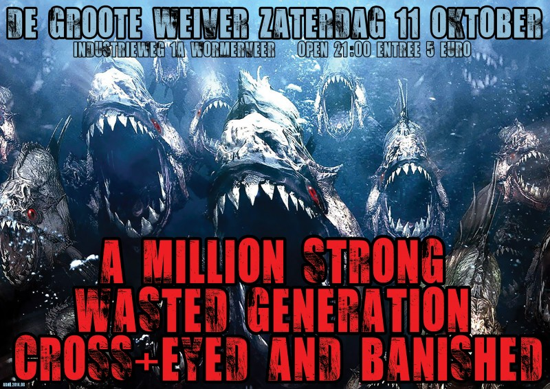 Wasted Generation & Cross+Eyed and Banished & A Million Strong