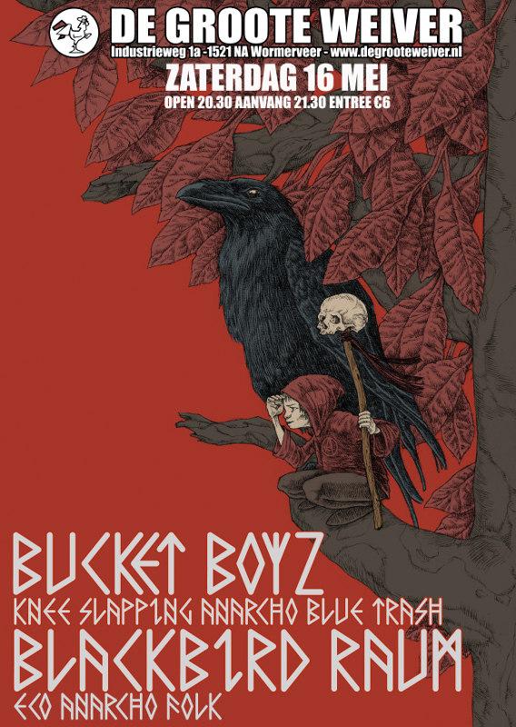 Blackbird Raum (US) + Bucket Boyz (NL)