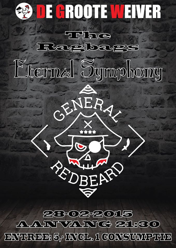 The Ragbags, Eternal Symphony & General Redbeard