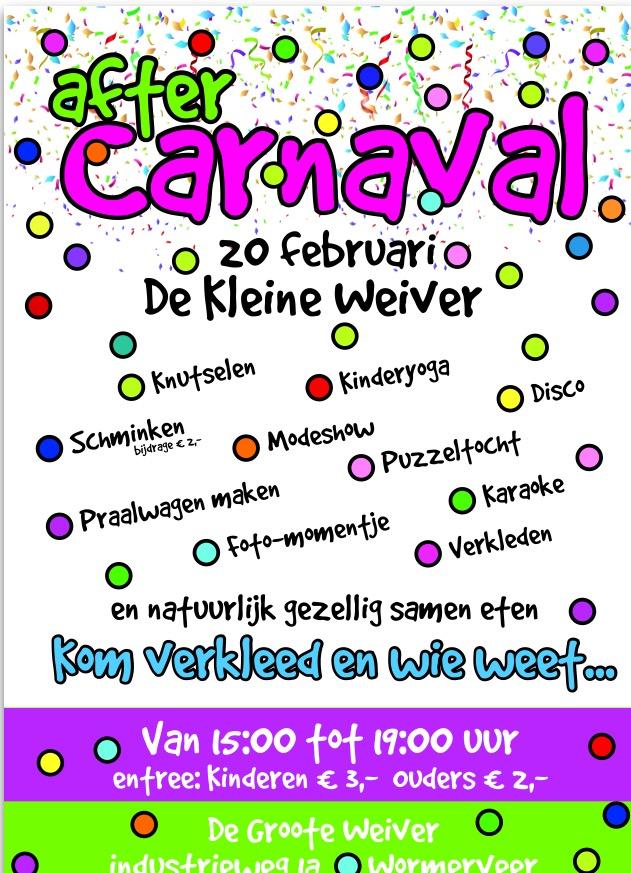 De Kleine Weiver: After Carnaval