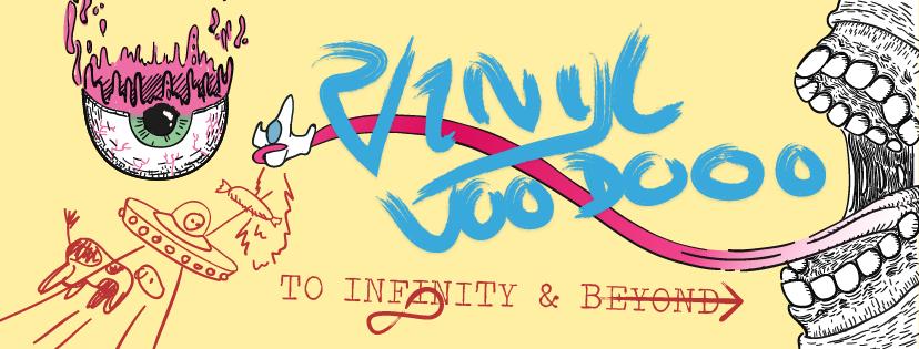 Vinyl Voodoo: TO INFINITY AND BEYOND