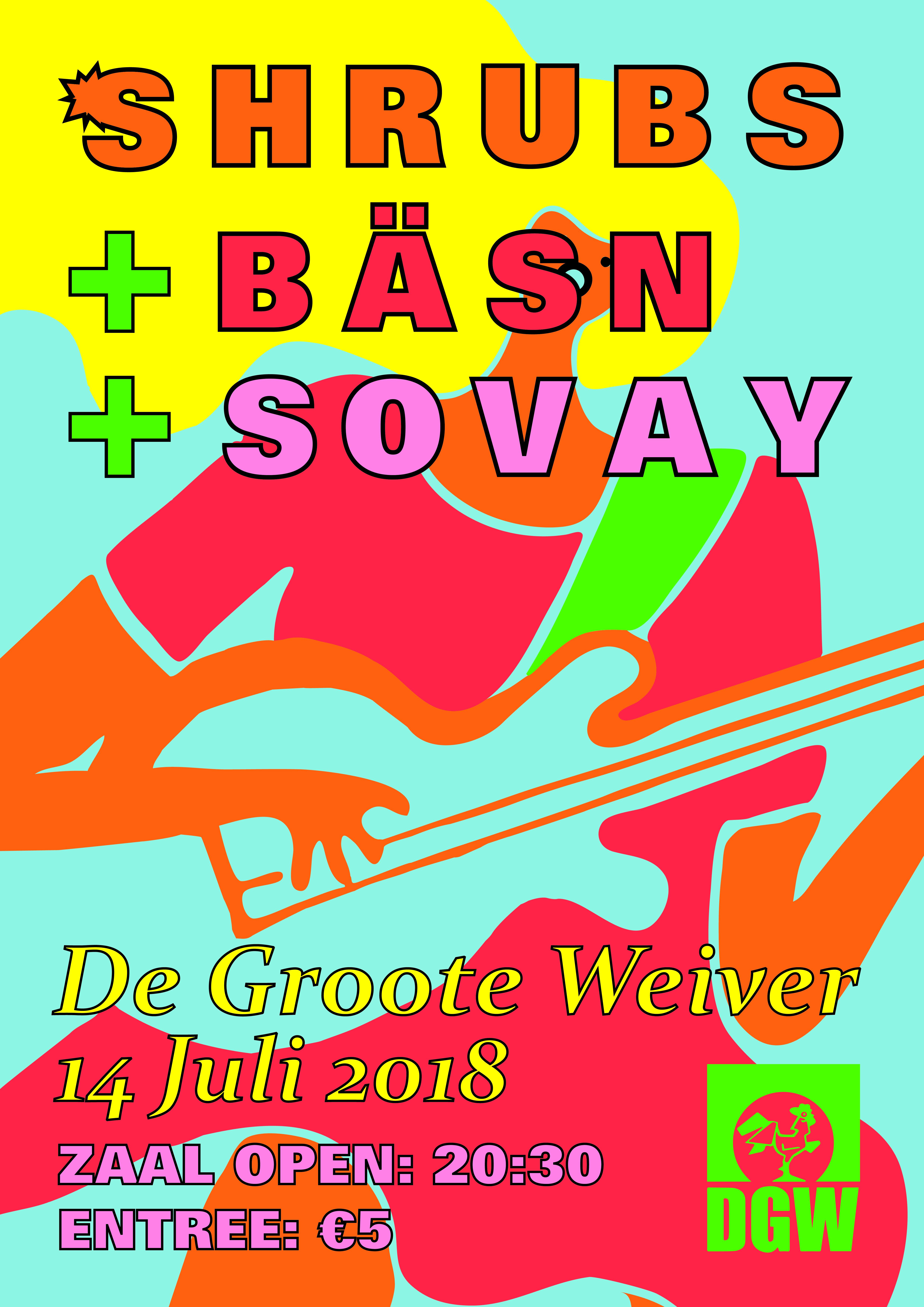 Shrubs, Bäsn & Sovay