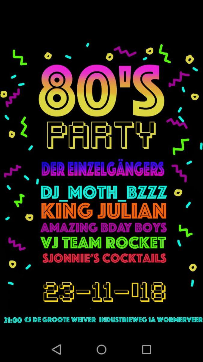 Einzelgangers + 80's party