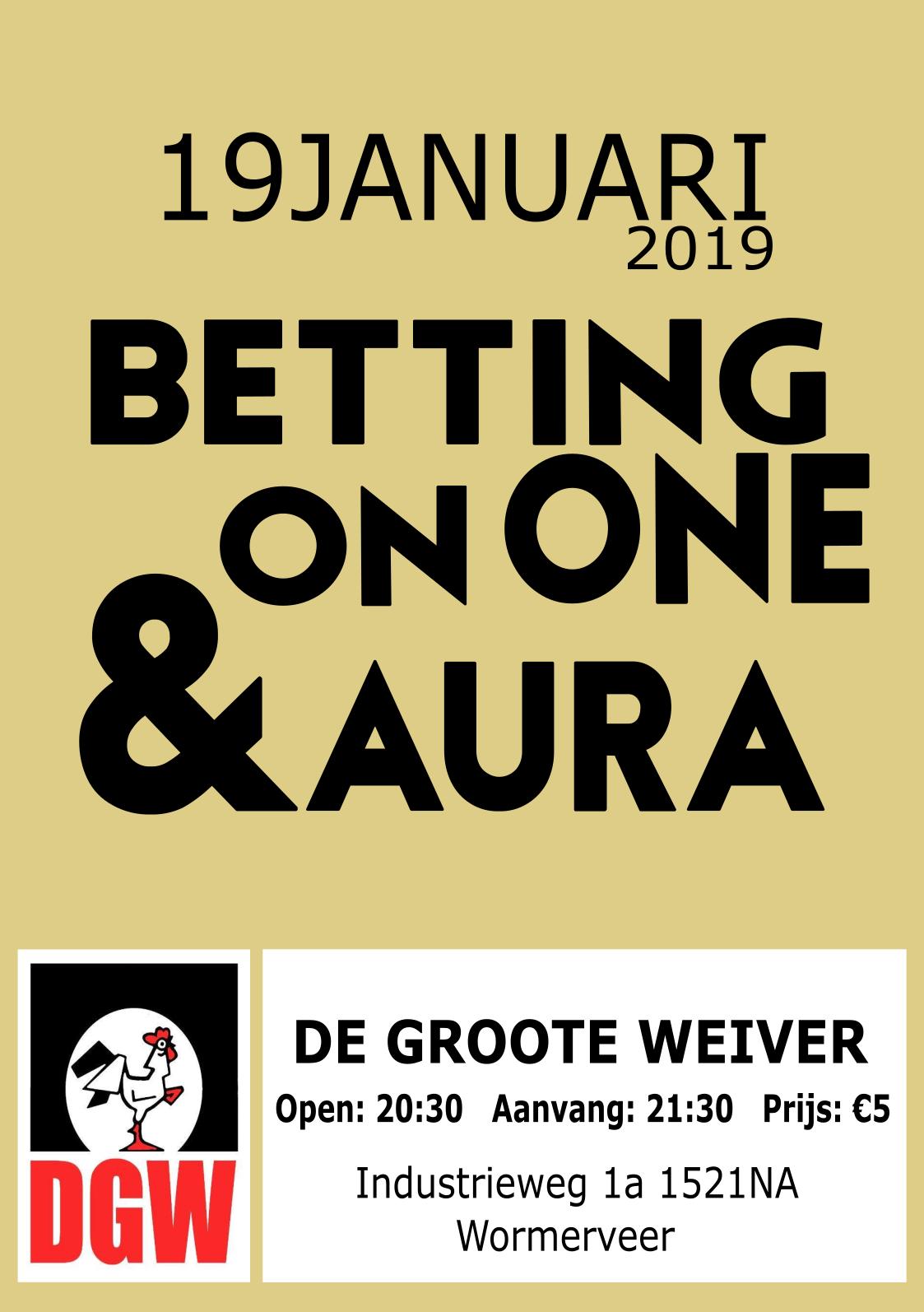 Betting on one & Aura