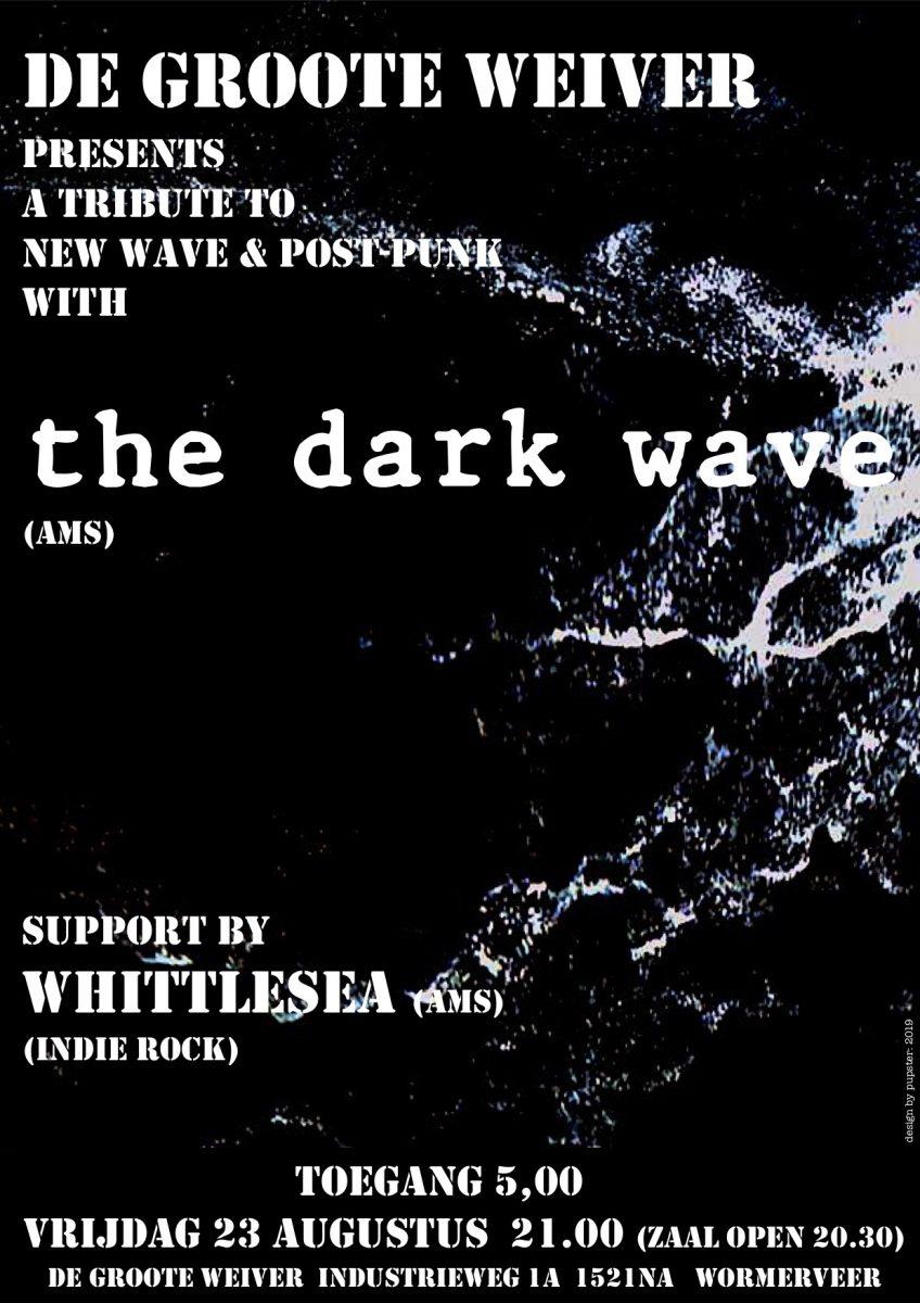 The Dark Wave & Whittlesea